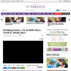 Choking Game: 1 in 16 Kids Have Tried It, Study Says