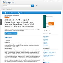 Anticancer activities against cholangiocarcinoma, toxicity and pharmacological activities of Thai medicinal plants in animal models