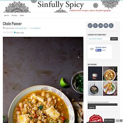Chole Paneer – Sinfully Spicy