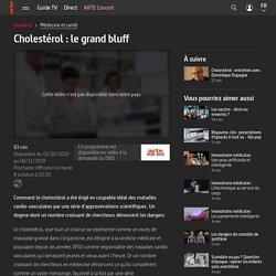 Cholestérol : le grand bluff