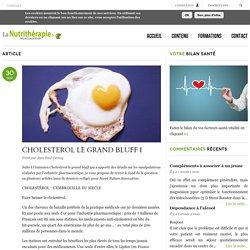 CHOLESTEROL LE GRAND BLUFF I