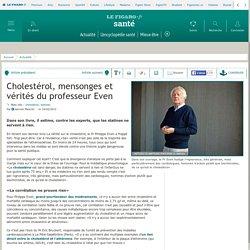 Cholestérol, mensonges et vérités du professeur Even