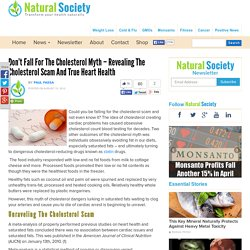 Don't Fall for the Cholesterol Myth - Revealing the Cholesterol Scam