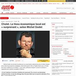 Cholet. Le tissu économique local est «surprenant», selon Michel Godet - Cholet -
