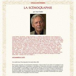 Jean Chollet-Théâtre: La Scénographie