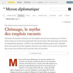 Chômage, le mythe des emplois vacants, par Hadrien Clouet (Le Monde diplomatique, février 2015)