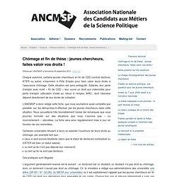 Chômage et fin de thèse : jeunes chercheurs, faites valoir vos droits ! - ANCMSP