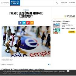 France: le chômage remonte légèrement - Charente Libre.fr