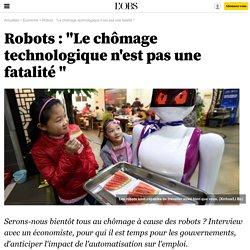 """L'OBS : Robots : """"Le chômage technologique n'est pas une fatalité """""""
