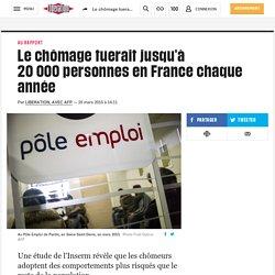 Le chômage tuerait jusqu'à 20000personnes en France chaque année