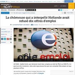 La chômeuse qui a interpellé Hollande avait refusé dix offres d'emploi