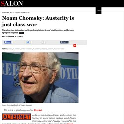Noam Chomsky: Austerity is just class war
