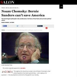 Noam Chomsky: Bernie Sanders can't save America
