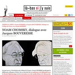 NOAM CHOMSKY, dialogue avec Jacques BOUVERESSE