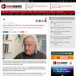 Noam Chomsky: EEUU es el creador del Estado Islámico