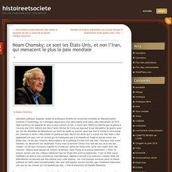 Noam Chomsky: ce sont les États-Unis, et non l'Iran, qui menacent le plus la paix mondiale