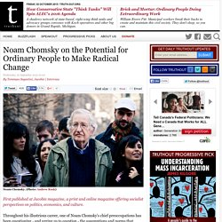 Noam Chomsky on the Potential for Ordinary People to Make Radical Change