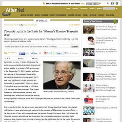 Chomsky: 9/11 Is the Basis for 'Obama's Massive Terrorist War'