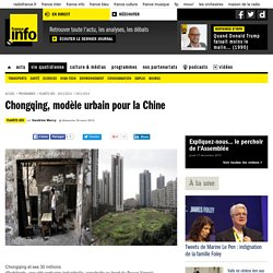Chongqing, modèle urbain pour la Chine