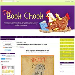The Book Chook: Secret Codes and Language Games for Kids