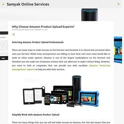Why Choose Amazon Product Upload Experts?