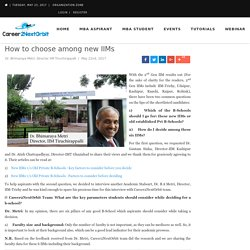 How to choose among new IIMs