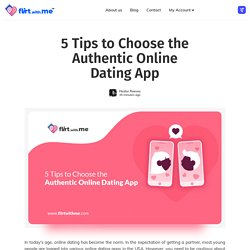 5 Tips to Choose the Authentic Online Dating App