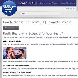 How to choose Best Beard Oil