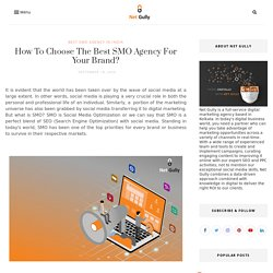 How To Choose The Best SMO Agency For Your Brand?