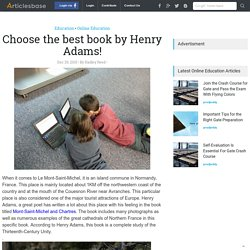 Choose the best book by Henry Adams!
