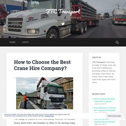 How to Choose the Best Crane Hire Company?