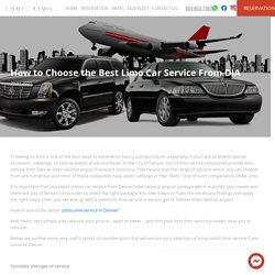 How to Choose the Best Limo Car Service From DIA
