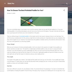 How To Choose The Best Pickleball Paddle For You?