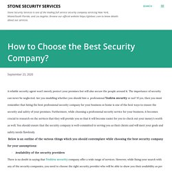 How to Choose the Best Security Company?