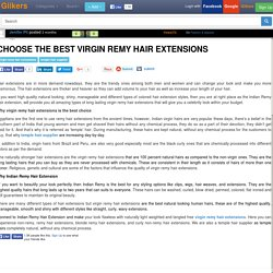 Choose the best Virgin Remy Hair Extensions