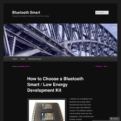 How to Choose a Bluetooth Smart / Low Energy Development Kit