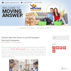 Choose Best One From A List Of Canadian Moving Companies