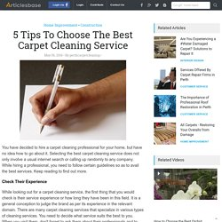 5 Tips To Choose The Best Carpet Cleaning Service