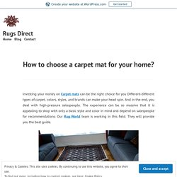 How to choose a carpet mat for your home?