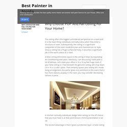 Why Choose POP And Fall Ceiling For Your Home?