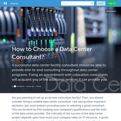 How to Choose a Data Center Consultant?