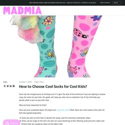 How to Choose Cool Socks for Cool Kids?