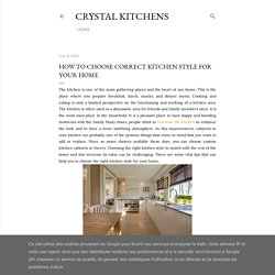 How to Choose correct Kitchen Style for your Home