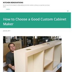 How to Choose a Good Custom Cabinet Maker
