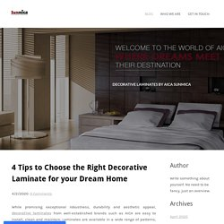 4 Tips to Choose the Right Decorative Laminate for your Dream Home