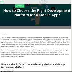 How to Choose the Right Development Platform for a Mobile App?
