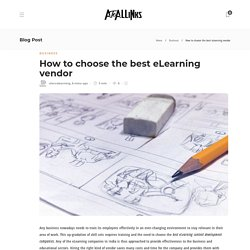 How to choose the best eLearning vendor