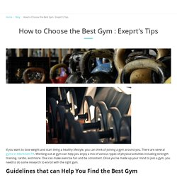 How to Choose the Best Gym : Exeprt's Tips - My Personal Trainer