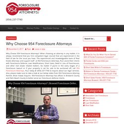Why Choose 954 Foreclosure Attorneys -