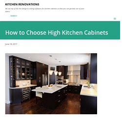 How to Choose High Kitchen Cabinets